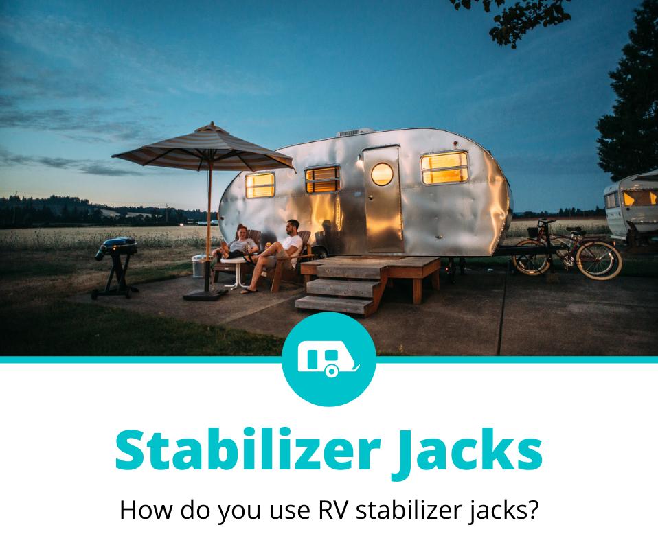 How to Use RV Stabilizer Jacks